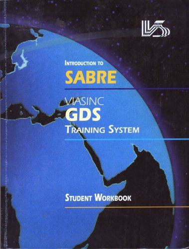 Introduction to SABRE Viasinc GDS Training System