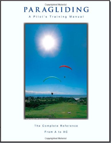 9780975446522: Paragliding - A Pilot's Training Manual