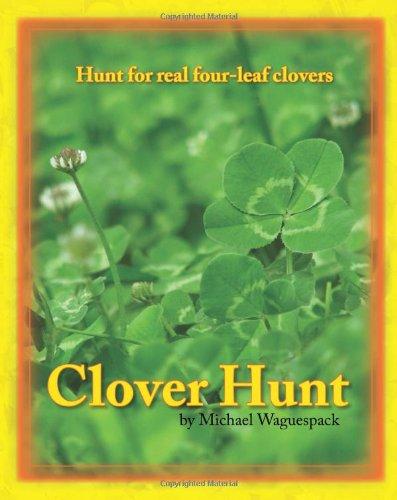 9780975462416: Clover Hunt: Hunt for real four-leaf clovers