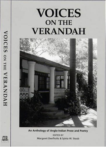 9780975463901: Voices on the Verandah : An Anthology of Anglo-Indian Prose and Poetry