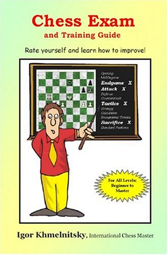 9780975476123: Chess Exam And Training Guide: Rate Yourself And Learn How To Improve (Chess Exams)