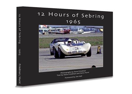 9780975478714: 12 Hours of Sebring 1965