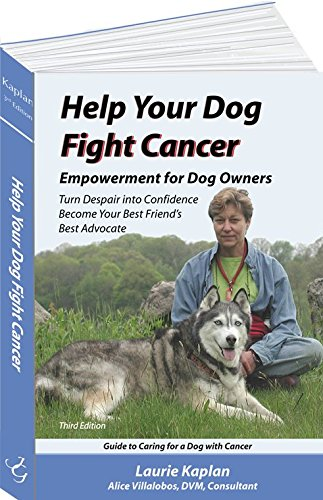 9780975479438: Help Your Dog Fight Cancer: Empowerment for Dog Owners, Turn Despair into Confidence, Become Your Best Friend's Best Advocate