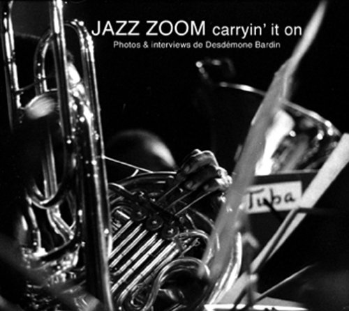 Jazz zoom, caryin'it on