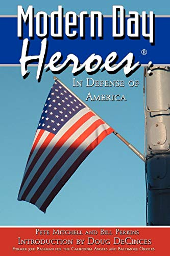 9780975481981: Modern Day Heroes: In Defense of America (The Red Volume)