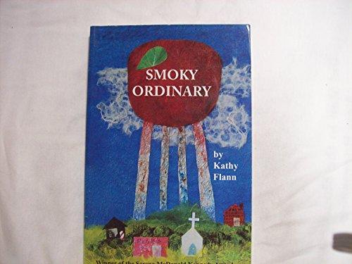 9780975484388: Smoky Ordinary: Winner of the Serena McDonald Kennedy Award