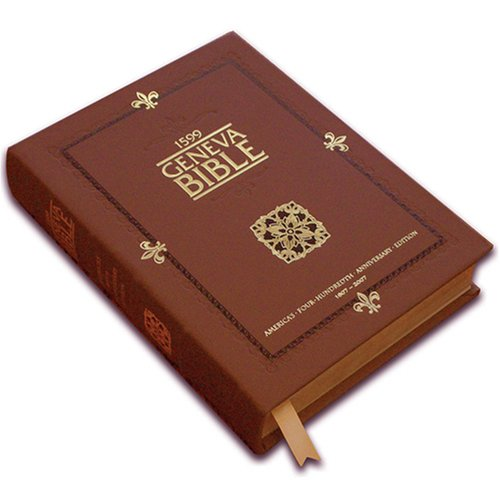 9780975484647: 1599 Geneva Bible (America's 400th Anniversary Edition)