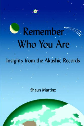 9780975486306: Remember Who You Are: Insights from the Akashic Records