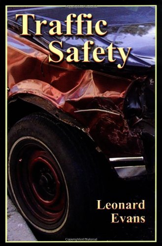 Traffic Safety (9780975487105) by Leonard Evans