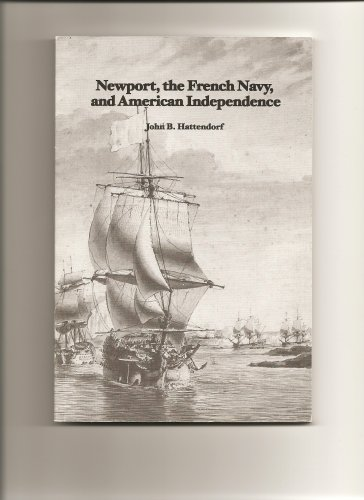 9780975487914: Newport, the French Navy, and American Independence