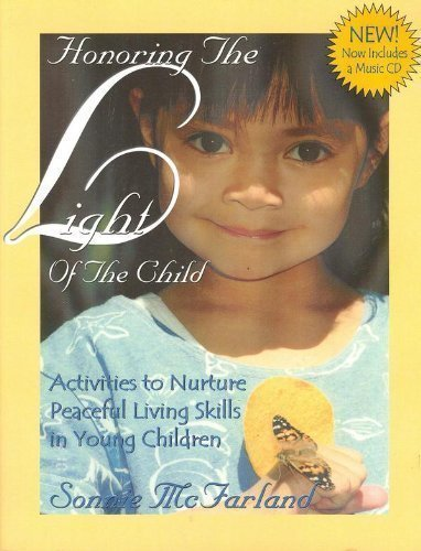 9780975488720: Honoring the Light of the Child: Activities to Nurture Peaceful Living Skills in Young Children