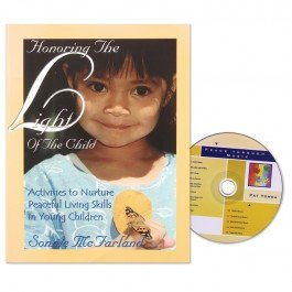 9780975488737: Honoring The Light Of The Child: Activities to Nurture Peaceful Living Skills in Young Children