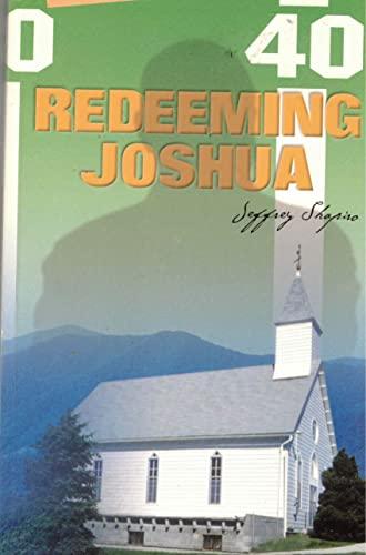 Redeeming Joshua: Jeffrey Mark Shapiro