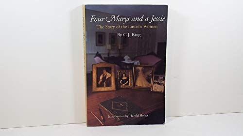 9780975491720: Four Marys and a Jessie: The Story of the Lincoln Women