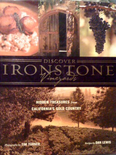 Discover Ironstone Vineyards Hidden Treasures from California's Gold Country: Dan Lewis