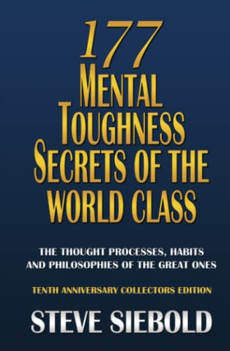 9780975500354: 177 Mental Toughness Secrets of the World Class: The Thought Processes, Habits and Philosophies of the Great Ones