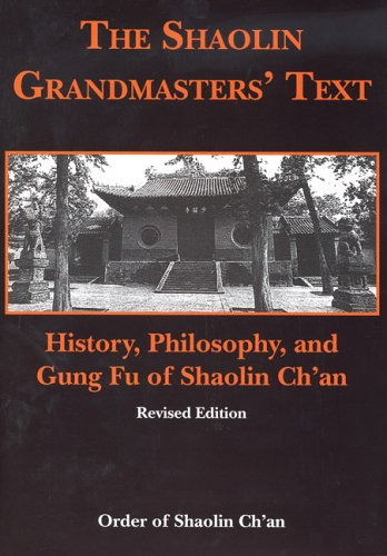 9780975500910: Shaolin Grandmasters' Text: History, Philosophy, and Gung Fu of Shaolin Ch'an