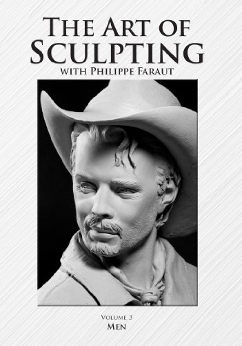 9780975506554: The Art of Sculpting with Philippe Faraut: Volume 3 Men