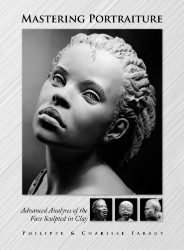 9780975506561: Mastering Portraiture Advanced Analyses of the Face Sculpted in Clay