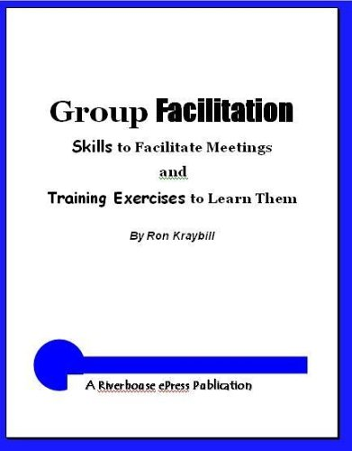 9780975507131: Group Facilitation: Skills to Facilitate Meetings and Training Exercises to Learn Them