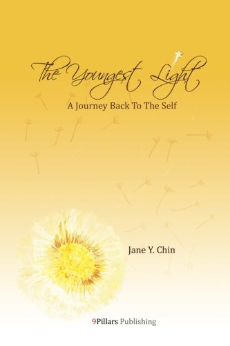 9780975507209: The Youngest Light: A Journey Back to the Self