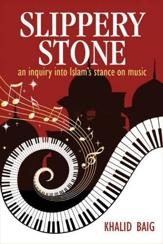 9780975515723: Slippery Stone: An Inquiry into Islam's Stance on Music