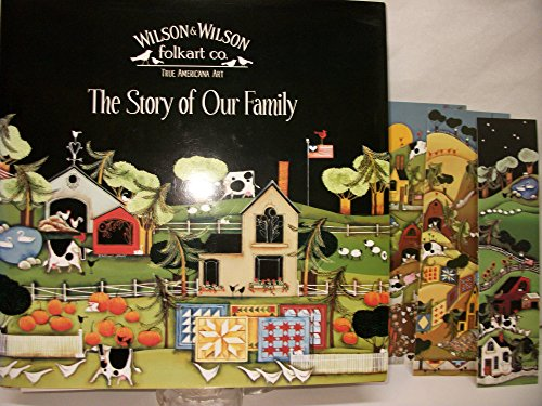 The Story of Our Family: Wilson, Blakeley