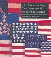 The American Flag: Two Centuries of Concord: Howard Michael Madaus,
