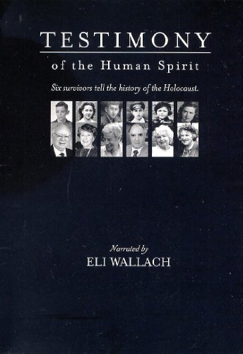9780975517543: TESTIMONY of the Human Spirit - Six Survivors of the Holocaust Tell Their Stories