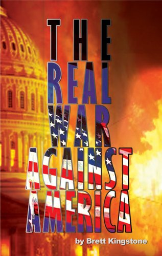 9780975519929: The Real War Against America