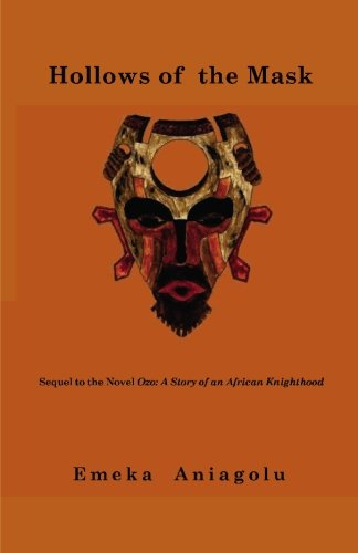 9780975520871: Hollows of the Mask: A Sequel to the Classic Novel Ozo: A Story of an African Knighthood