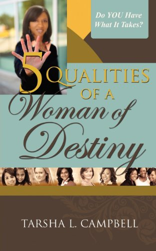 5 Qualities of a Woman of Destiny