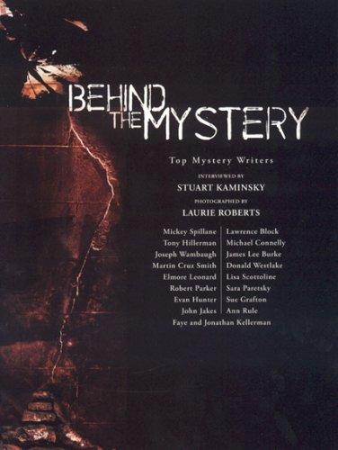 BEHIND THE MYSTERY: Kaminsky, Stuart M.