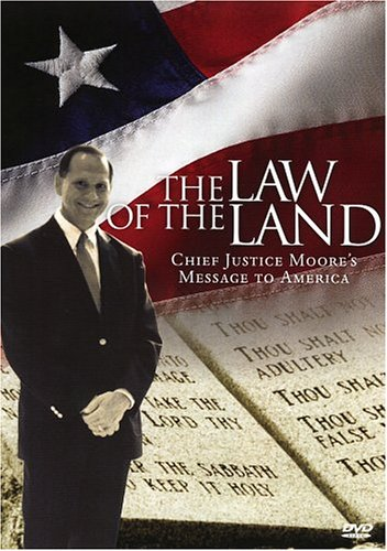 9780975526330: The Law Of The Land: Chief Justice Moore's Message To America - Expanded Edition (VHS Edition)