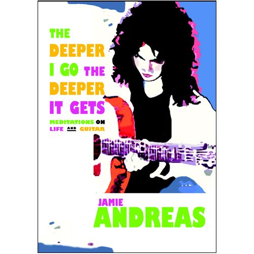 The Deeper I go the Deeper it: Jamie Andreas