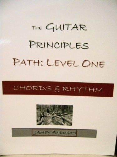 The Guitar Principles Path: Level One, Chords: Jamie Andreas