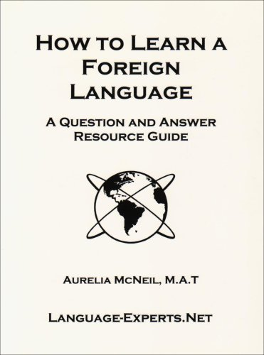 How to Learn a Foreign Language-A Question: Aurelia McNeil