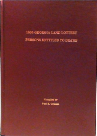 9780975531211: 1805 Georgia Land Lottery Persons Entitled to Draws