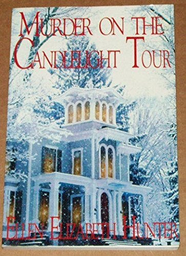 Murder on the Candlelight Tour (Magnolia Mysteries): Hunter, Ellen Elizabeth