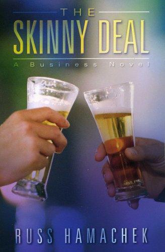 9780975540763: The Skinny Deal: A Business Novel