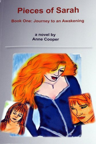 9780975541401: Pieces of Sarah, Book One: Journey to an Awakening