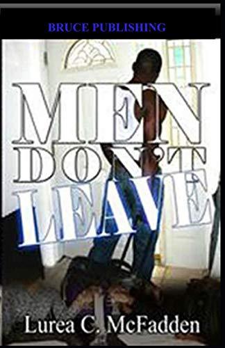 9780975546413: MEN DON'T LEAVE