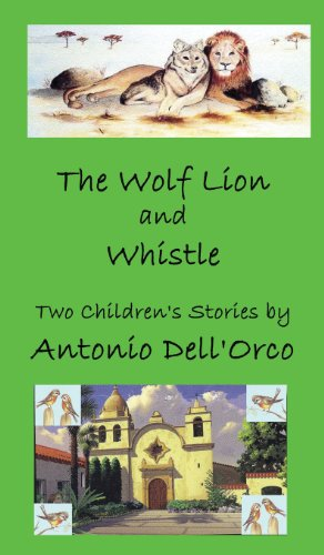9780975547182: The Wolf Lion and Whistle: Two Children's Stories