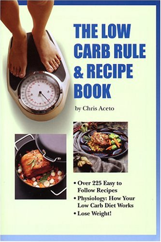 9780975548806: The Low Carb Rule & Recipe Book, Second Edition
