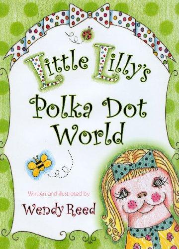 9780975549001: Little Lilly's Polka Dot World