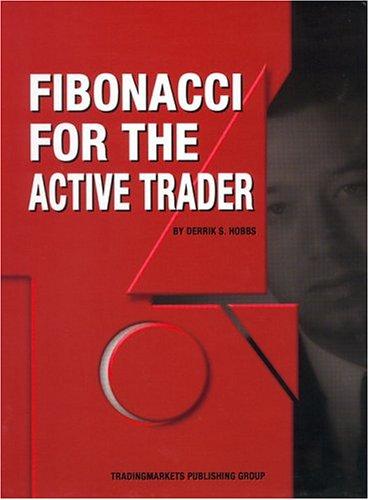 9780975551325: Fibonacci for the Active Trader