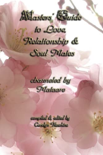 9780975554623: Masters' Guide to Love, Relationship & Soul Mates