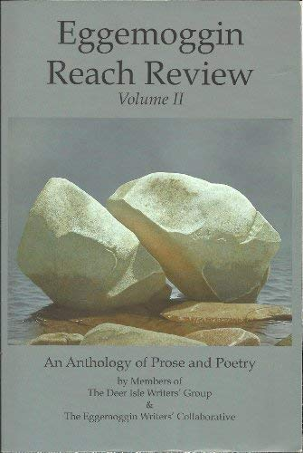 9780975558614: Eggemoggin Reach Review: Volume II; An Anthology of Prose and Poetry