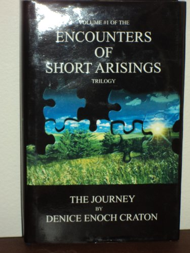 9780975561133: The Journey (Encounters of Short Arisings Trilogy, Volume 1)
