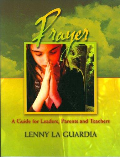 Prayer Leaders CEC Manual: Lenny LaGuardia